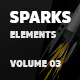 Sparks Elements Volume 03 [Ae] - VideoHive Item for Sale