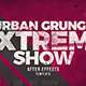 Urban Grunge Extreme Show - VideoHive Item for Sale