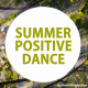Summer Positive Dance