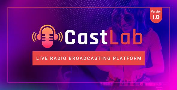 CastLab - Live Radio Broadcasting Platform