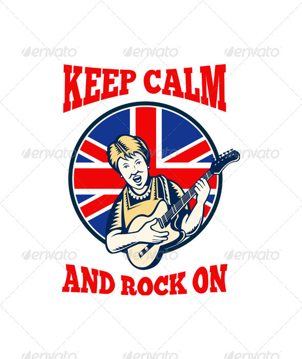 Keep Calm Rock On British Flag Queen Granny Guitar - People Characters