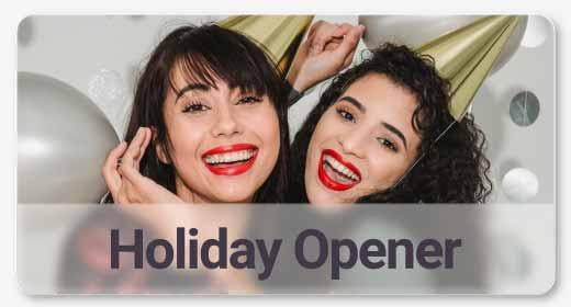 Holidays Opener