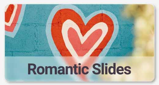 Romantic Slides