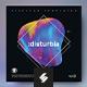 Disturbia vol2 – Music Album Cover Artwork / Video Thumbnail Template