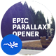 Epic Parallax Opener - VideoHive Item for Sale