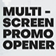 Multi Screen Promo Opener - VideoHive Item for Sale