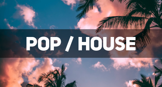 Pop, House