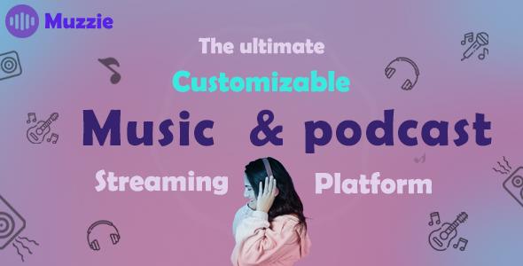 Muzzie - music & podcast streaming platform
