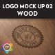5 Realistic Logo Mock Up - WOOD Edition - GraphicRiver Item for Sale