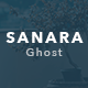 Sanara – Modern Blog and Magazine Ghost Theme