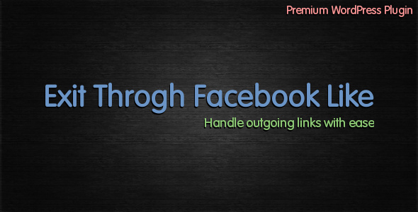 Exit Through Facebook Like - CodeCanyon Item for Sale