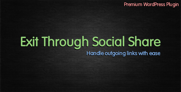 Exit Through Social Share - CodeCanyon Item for Sale