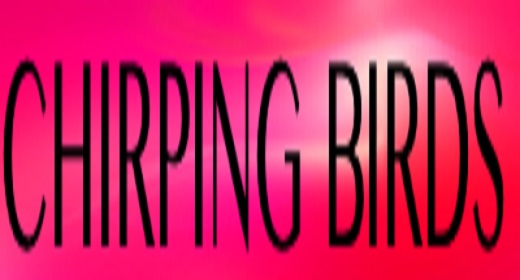 Chirping Birds