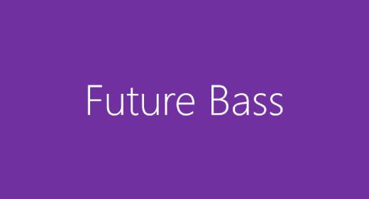 Genre - Future Bass
