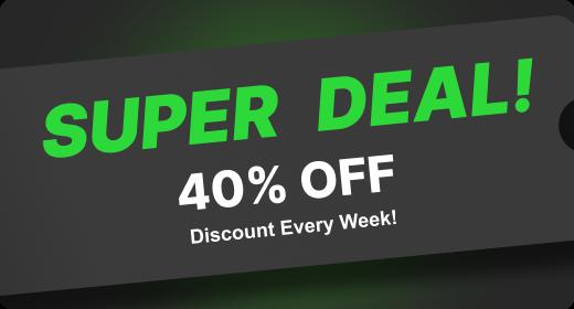 SUPER DEAL! Discount 40%