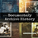 Documentary Archive History - VideoHive Item for Sale