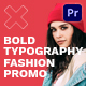 Bold Typography Fashion Promo - VideoHive Item for Sale