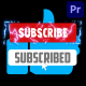 Stylish Subscribe Buttons | Premiere Pro MOGRT - VideoHive Item for Sale