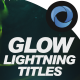 Glow Lighting Titles l Flow Particles l Thunder Lights Opener l Lights Travel Titles - VideoHive Item for Sale