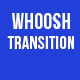 Whoosh Transition