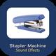 Stapler Machine Sound Effects