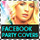 Party Facebook Timeline covers - Vol.1 - GraphicRiver Item for Sale