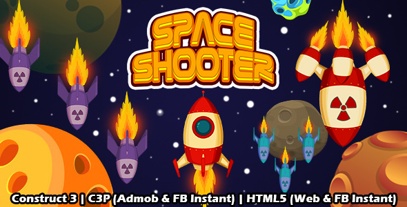 Space Shooter Space Game (Construct 3   C3P   HTML5) Admob and FB Instant Ready