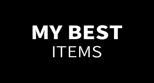 My Best Items