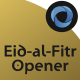Eid-al-Fitr Opener l Eid Mubarak l Eid Saeed Titles l Muslim Holidays - VideoHive Item for Sale