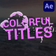 Simple Colorful Titles | After Effects - VideoHive Item for Sale