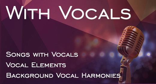 Songs with Vocals