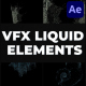 VFX Liquid Pack | After Effects - VideoHive Item for Sale