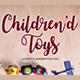 Children'd Toys