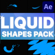 Liquid Shapes Pack   After Effects