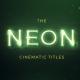 Neon Cinematic Titles