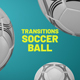 Soccer Ball Transitions - VideoHive Item for Sale