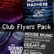 Club Flyers Pack - GraphicRiver Item for Sale