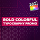 Bold Colorful Typography Promo | For Final Cut & Apple Motion - VideoHive Item for Sale