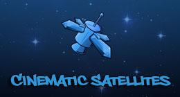 Cinematic Satellites