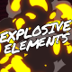 Explosive Elements // After Effects - VideoHive Item for Sale