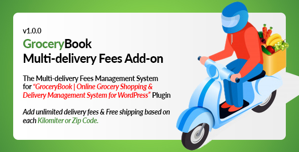Download GroceryBook Multidelivery Fees Add-on Free Nulled