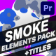 Smoke Pack and Titles | Premiere Pro MOGRT - VideoHive Item for Sale