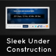 Sleek Under Construction Theme - ThemeForest Item for Sale