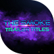 The Smoke Trailer Titles - VideoHive Item for Sale