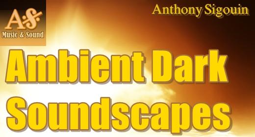 Ambient - Dark Soundscapes