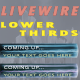 Livewire Lower Thirds - VideoHive Item for Sale