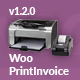 WooPrintInvoice | Order Invoice Printing for WooCommerce