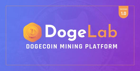 Download DogeLab – Cloud DogeCoin Mining Platform Free Nulled