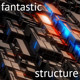 Fantastic Structure Abstract Background