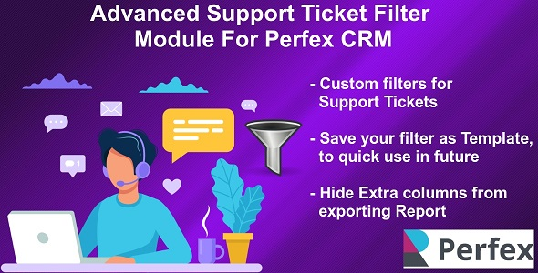 Download Advanced Support Tickets Filters Module for Perfex CRM Free Nulled